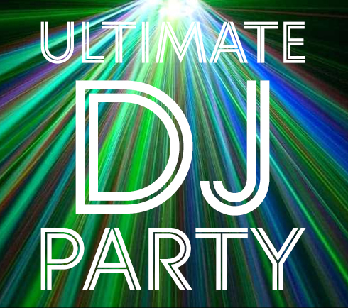 The Ultimate DJ Party