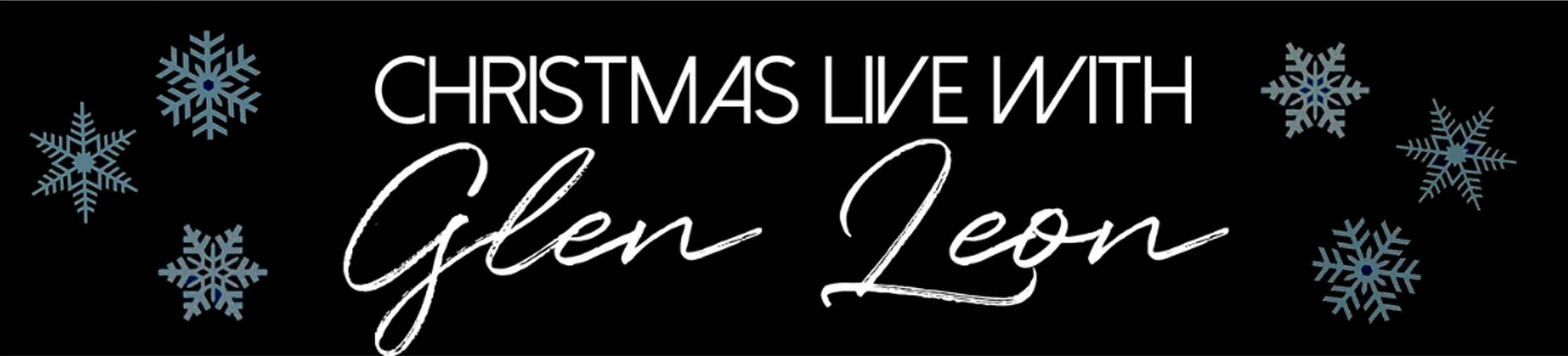 Christmas Live with Glen Leon