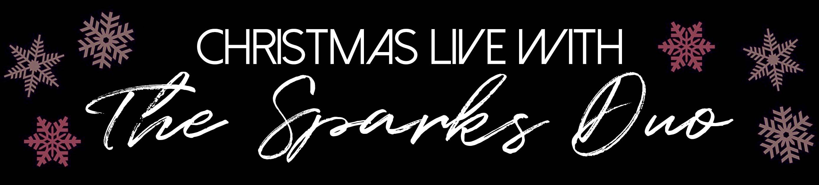 Christmas Live with The Sparks Duo