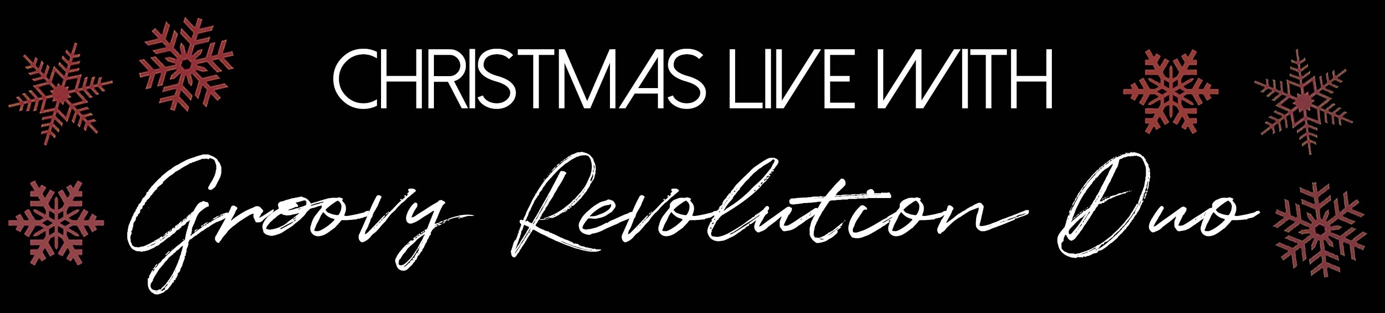 Christmas Live with Groovy Revolution Duo